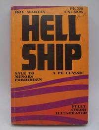 Hell Ship by Roy Martin - Paperback - 1969 - from Easy Chair Books (SKU: 184343)