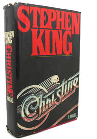 CHRISTINE by Stephen King - First Edition; First Printing - 1983 - from Rare Book Cellar and Biblio.com