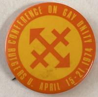 image of Conference on Gay Unity / Rutgers U. April 15 -21, 1974 [pinback button]