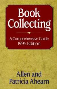 image of Book Collecting : A Comprehensive Guide, 1995 Edition