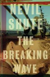 The Breaking Wave (Vintage International) by Nevil Shute - Paperback - 2010-07-06 - from Books Express (SKU: 030747402Xq)
