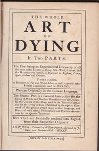 THE ART OF DYING [DYEING]. In Two Parts.