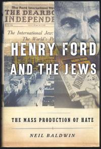 image of Henry Ford and the Jews: The Mass Production of Hate