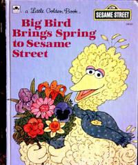 A Little Golden Book BIG Bird brings Spring to Sesame Street