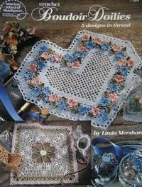 BOUDOIR DOILIES: 5 Designs in Thread (Crochet)