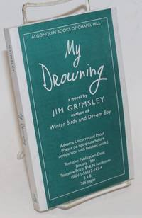 image of My Drowning [ARC - uncorrected proofs] a novel