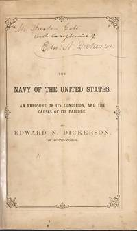 THE NAVY OF THE UNITED STATES. An Exposure of Its Condition, and the Causes of Its Failure...in the Case of Mattingly vs. the Washington and Alexandria Steamboat Company. Reported by James O. Clephane