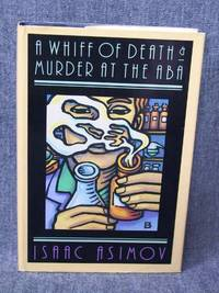 Whiff of Death and Murder at the ABA, A