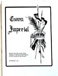 Crown Imperial: Society for the Study of the History, Traditions and Regalia of the Forces of the Crown and other Insignia. September 1977