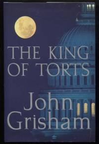 The King of Torts by  John Grisham - First Edition - 2003 - from E Ridge fine Books and Biblio.co.uk