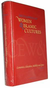 Encyclopedia of Women & Islamic Cultures  Economics, Education, Mobility and Space: 4
