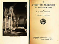 A Vision of Morocco. The Far West of Islam
