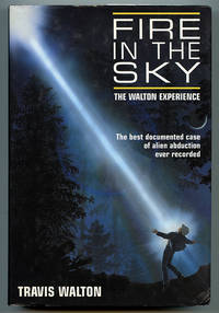 Fire in the Sky: The Walton Experience