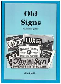 OLD SIGNS Valuation Guide