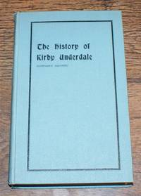 The History of Kirkby Underdale (1928); Supplement (1930); (Appendix to the Supplement 1932); Second Appendix (1939)