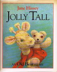 Jolly Tall by  Jane Hissey - First American Edition - 1990 - from E M Maurice Books, LLC, ABAA and Biblio.com