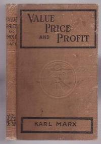 Value, Price and Profit by  Karl Marx - Hardcover - 1913 - from Renaissance Books and Biblio.com