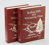 Rolling Hills and Whispering Pines. A Peek at the Past. Volume I and Volume II. A History of Nestow, Tawatinaw, Rochester, and Perryvale. (Volume I and Volume 2)
