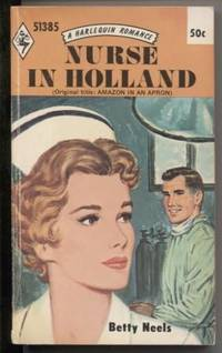 Nurse In Holland by  Betty Neels - Paperback - First Edition - 1970 - from E Ridge fine Books (SKU: 4553)