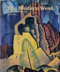 Modern West American Landscapes 1890-1950