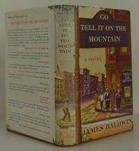 Go Tell It On the Mountain by  James Baldwin - Signed First Edition - 1953 - from Bookbid Rare Books (SKU: 108122)