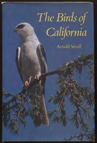Birds of California by  Arnold Small - Hardcover - 4th Printing - 1974 - from E Ridge fine Books and Biblio.co.uk