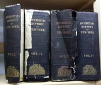 The Documentary History of the State of New-York;  Arranged under the  Direction of the Hon. Christopher Morgan, in Four Volumes