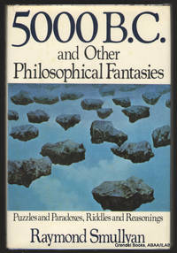 5000 B.C. and Other Philosophical Fantasies.
