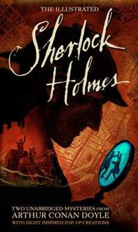 image of The Illustrated Sherlock Holmes : Two Unabridged Mysteries from Sir Arthur Conan Doyle