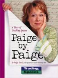 image of Paige by Paige: A Year of Trading Spaces [Paperback]  by Davis, Paige
