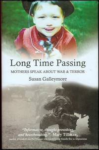 image of Long Time Passing: Mothers Speak About War and Terror