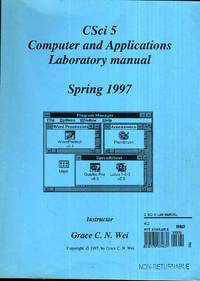Csci 5 (Spring 1997)  Computer and Applications Laboratory Manual