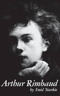 image of Arthur Rimbaud: A Biography