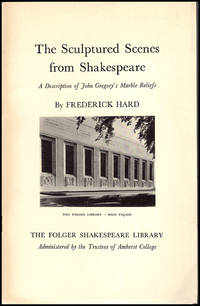 The Sculptured Scenes from Shakespeare: A Description of John Gregory's Marble Reliefs