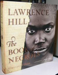 Book Of Negroes:  Illustrated Edition