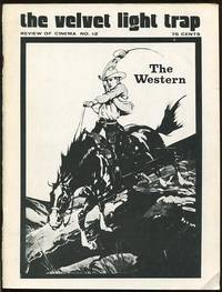 The Velvet Light Trap (No. 12, Spring 1974) [special issue: The Western]