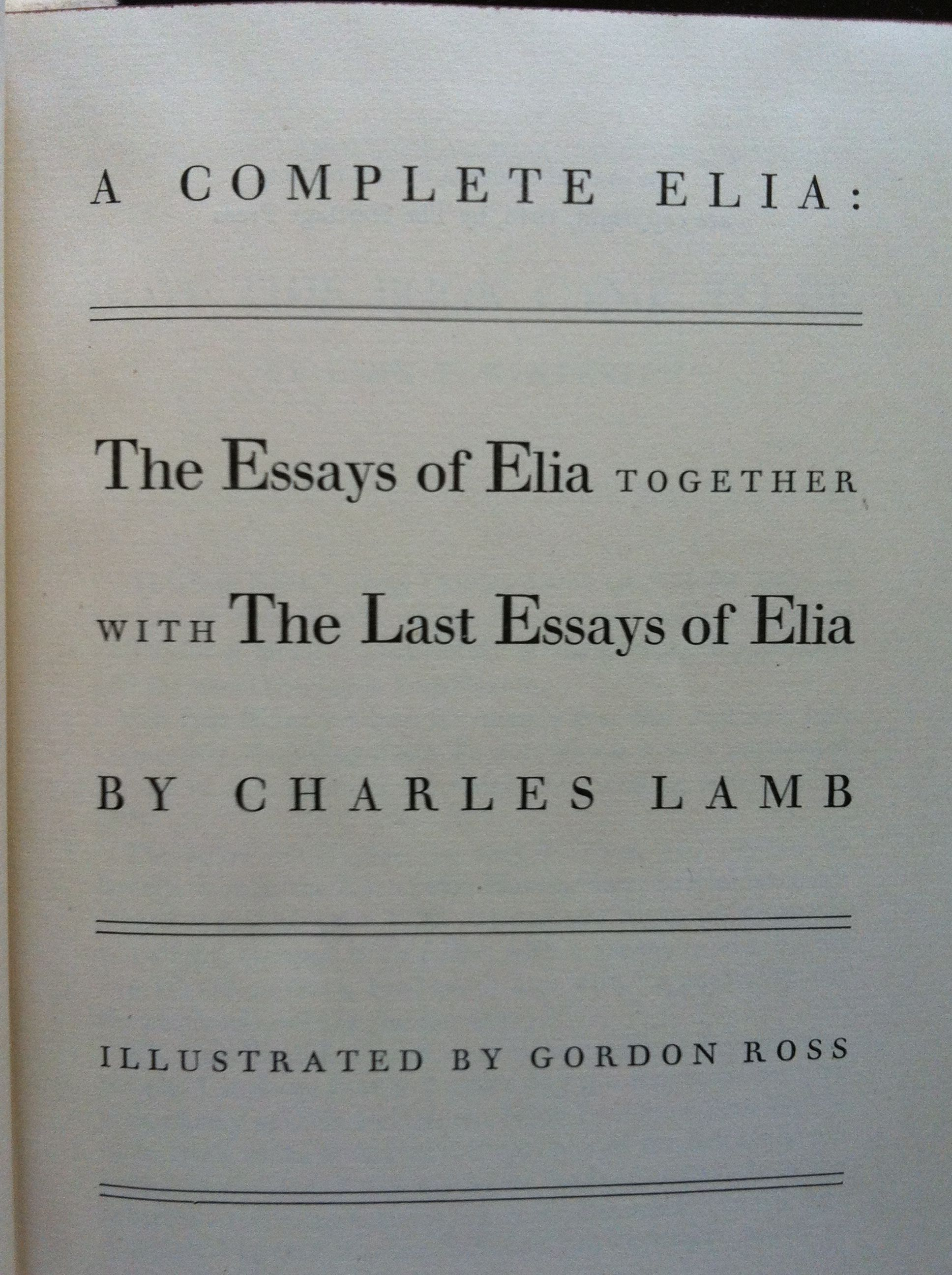 elia essays Buy the essays of elia by charles lamb (isbn: 9781230242132) from amazon's book store everyday low prices and free delivery on eligible orders.