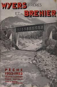WYERS Frères et BREHIER. - Pêche 1952-1953.