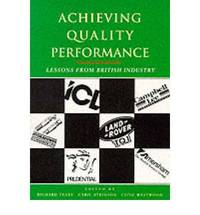 Achieving Quality Performance: Lessons from British Industry