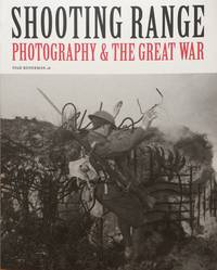 image of Shooting Range, Photography & the Great War