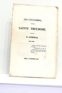 CATACOMBES (Les). Sainte Theudosie. La Cathédrale.