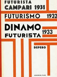 image of Numero Unico Futurista Campari 1931, Futurismo 1932, Dinamo Futurista 1933