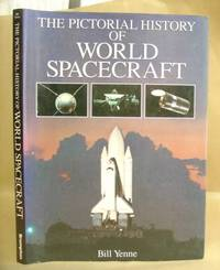 The Pictorial History Of World Spacecraft