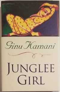 JUNGLEE GIRL by  Ginu Kamani - First U.K. Edition - 1996 - from Bert Babcock - Bookseller, LLC and Biblio.co.uk