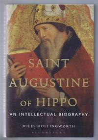 image of Saint Augustine of Hippo, An Intellectual Biography
