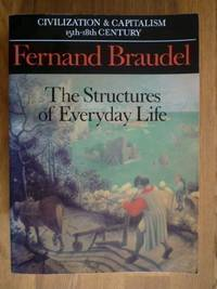 image of Structures of Everyday Life: Structures of Everyday Life v. 1 (Civilisation and capitalism)