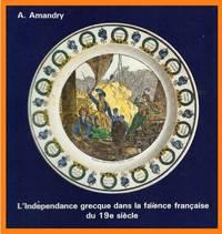 L'Indépendance grecque dans la faïence française du 19eme siècle