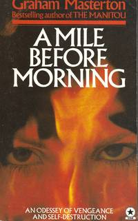 A Mile Before Morning ( Previously publsihed as Fireflash 5)