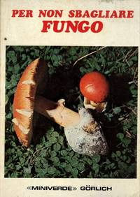 Per non sbagliare fungo.