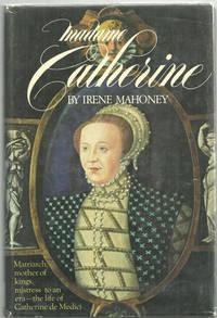 MADAME CATHERINE, Mahoney, Irene